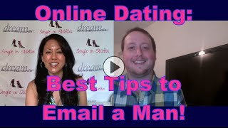 Online Dating Tips to Email a Man - Dating Advice for Women