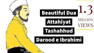 Beautiful Dua Attahiyat Tashahhud  Darood e Ibrahimi  Learn Recite Correctly Mariam Safdar & Team