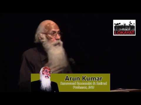 A talk by Arun Kumar on Demonetization