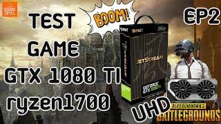 !! โคตรBench!! ทดสอบเล่นเกมส์กับของแรงGeForce GTX 1080 Ti Super JetStream + 1700 4K UHD ลื่นๆๆๆ EP2