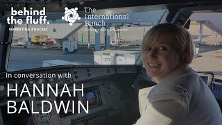 In conversation with Hannah Baldwin - Episode 2 - Inspiring the Next CMO