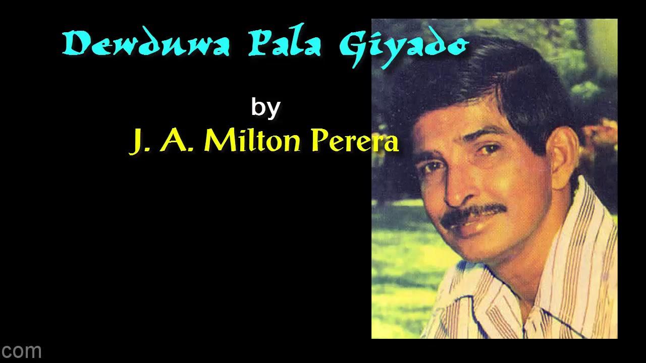Download DEWDUWA PALA GIYADO by J A Milton Perera