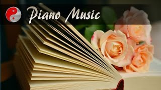 Piano Music For Studying, Concentration and Memory: Beautiful Piano Music That Touches Your Heart