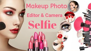 MakeupPlus & Camera App Full Review In Hindi | How To Make your Photo Beautiful screenshot 1