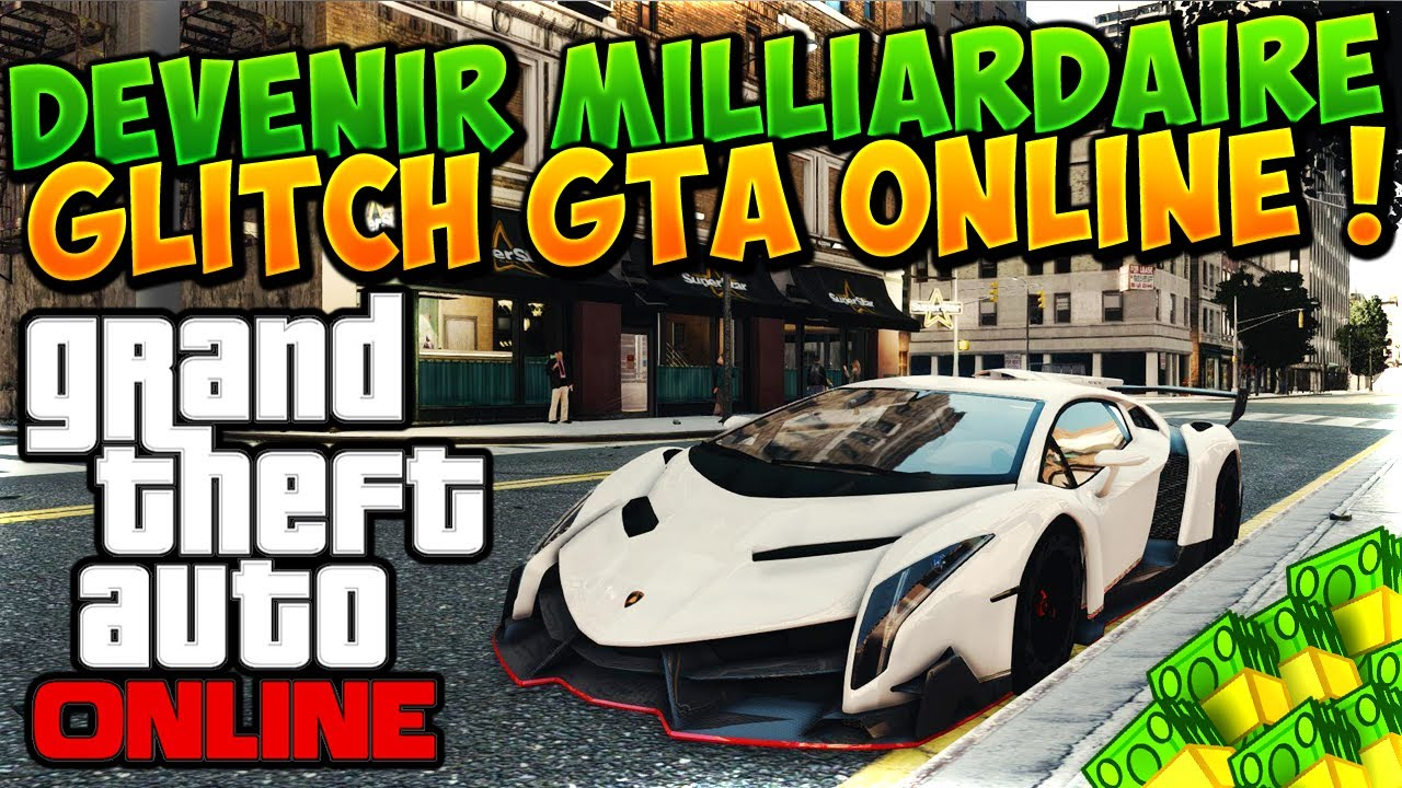 GLITCH | Devenir Milliardaire sur GTA 5 Online ! GLITCH ...
