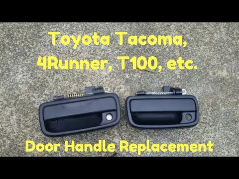 Replace Toyota Tacoma Door Handle Tacoma 4runner Tundra T100 Youtube