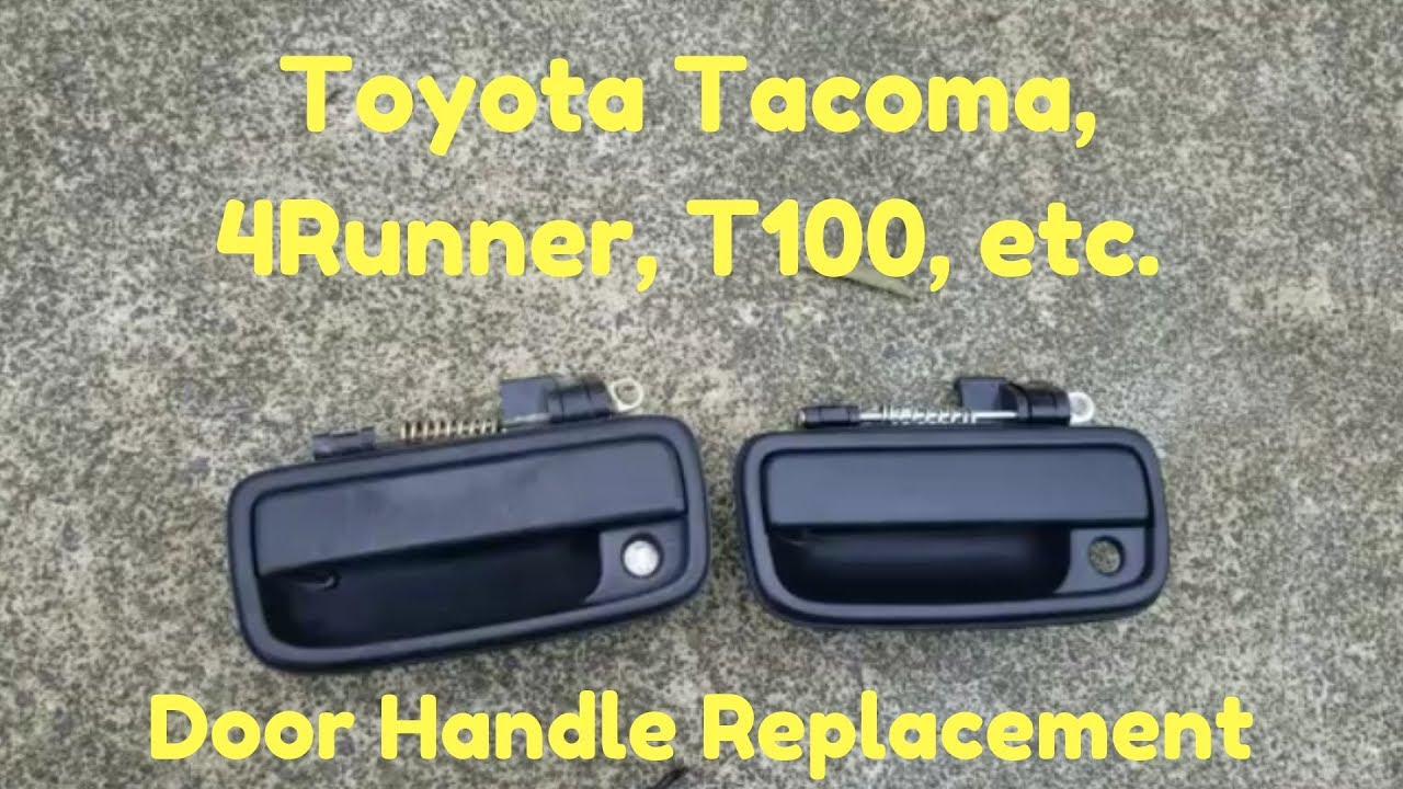 Replace Toyota Tacoma Door Handle Tacoma 4runner Tundra T100 Youtube