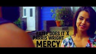 Eazee Does It X Parris Wright - MERCY