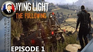 Dying Light The Following [FR] Let