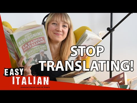 How to Stop Translating in Your Head | Easy Italian 62