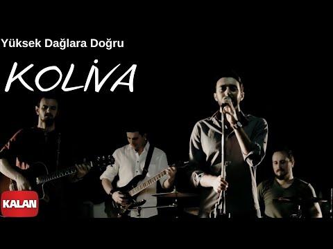 Koliva - Yüksek Dağlara Doğru [  Music  © 2014 Kalan Müzik ]