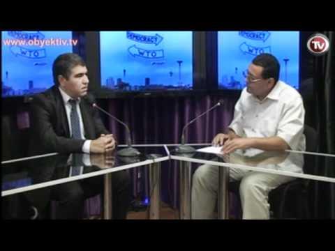 INTERVIEW WITH INTERNATIONAL EXPERT OF WORLD TRADE ORGANIZATION ,ECONOMIST VUGAR BAYRAMOV