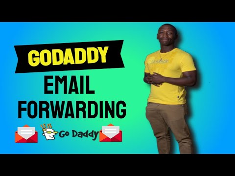 GoDaddy Email Forwarding – How To Set Up Email Forwarding Using GoDaddy