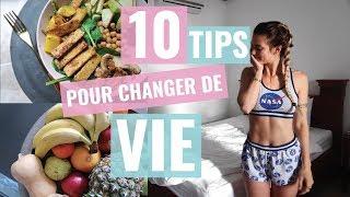 10 Conseils pour un mode de vie SAIN !