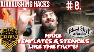 Cheap Effective Airbrushing Hacks #8 Making Professional Quality Templates, Stencils & Shields!