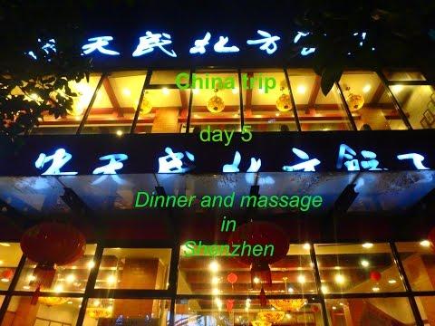LOST IN CHINA 2016 : Travel vlog day 5 : DINNER AND MASSAGE@SHENZHEN นวดเซิ้นเจิ้น