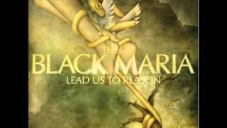 Watch Black Maria The Lines We Cross video