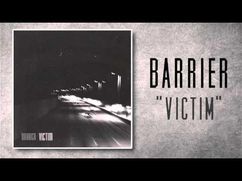 Barrier - Victim