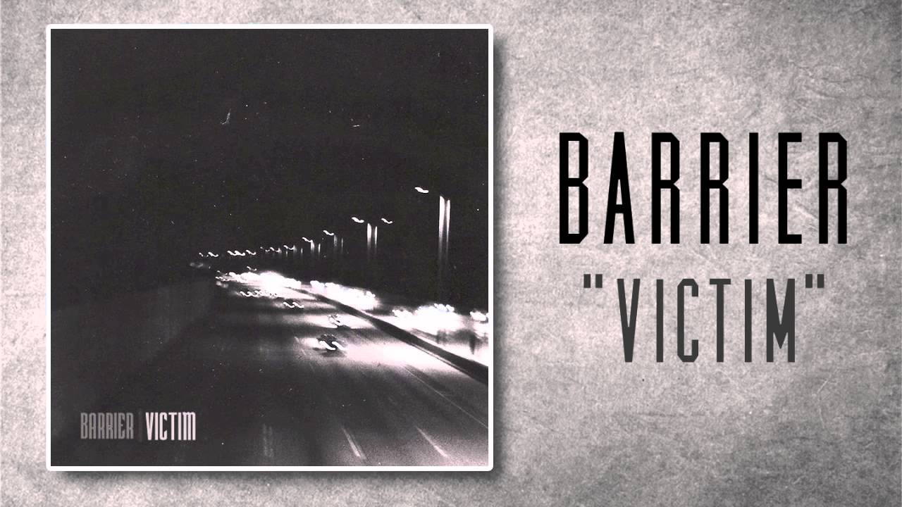 Barrier - Victi...