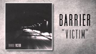Barrier - Victim