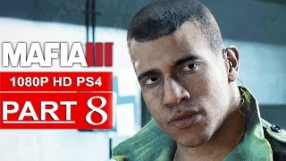 MAFIA 3 Gameplay Walkthrough Part 8 [1080p HD PS4] - No Commentary