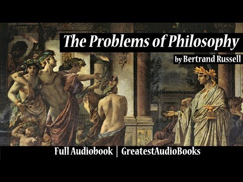 THE PROBLEMS OF PHILOSOPHY by Bertrand Russell - FULL AudioBook | GreatestAudioBooks V2