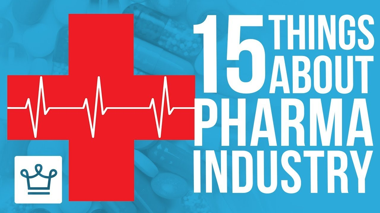 15 Things You Didn't Know About The Pharmaceutical Industry