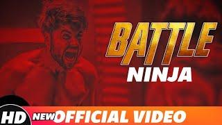 Ninja | New Song | Battle  | Punjabi  Songs 2018 |
