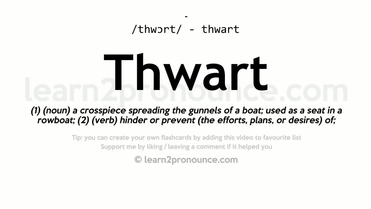 Thwart Pronunciation And Definition