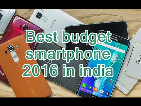 Best budget smartphone 2016 in India under Rs 10000