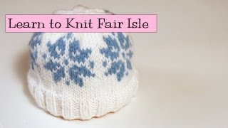 Learn To Knit Fair Isle - Part 1