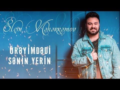 Elcin Meherremov - Ureyimdedir Senin Yerin (Yeni 2021)