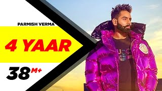 Parmish Verma | 4 Peg Renamed 4 Yaar(Full Video)| Dilpreet Dhillon | Desi Crew|New Punjabi Songs2019