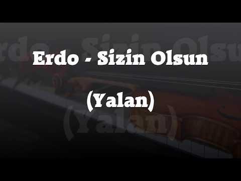 ERDO - Sizin Olsun (Yalan)
