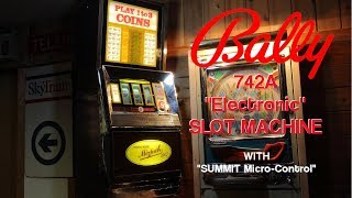 Bally 742A Slot Machine (with Summit Micro-Control conversion)