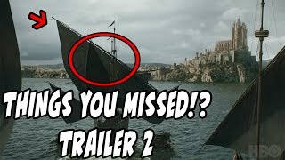5 THINGS You May Have MISSED!? Game Of Thrones Season 7 Trailer 2