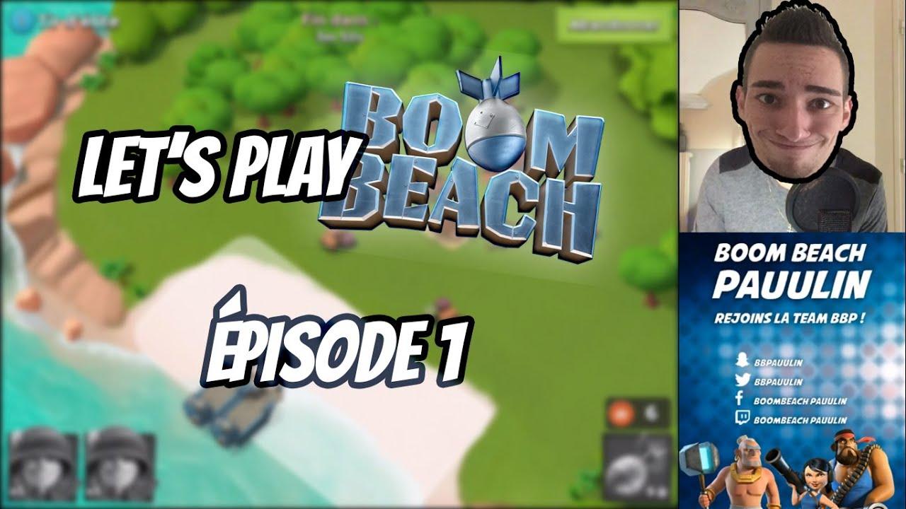 LET'S PLAY ! #1 PREMIÈRES ATTAQUES (Boom Beach)
