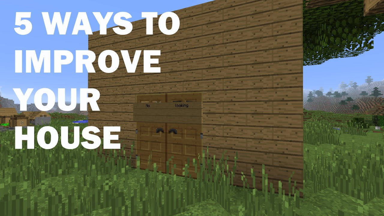 minecraft: 5 ways to improve your house! - youtube
