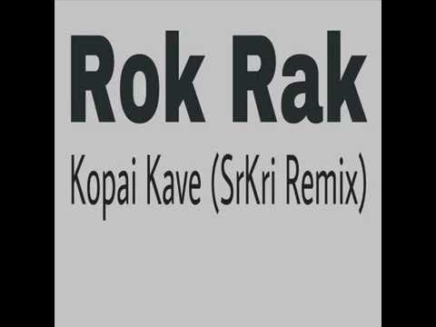 Rok Rak - Kopai Kave (SrKri Remix) [Karbi Music Audio]