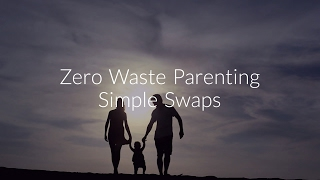 5 Steps Towards Zero Waste Parenting