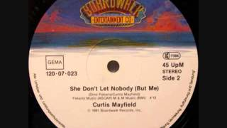 """Curtis Mayfield """"She Don"""