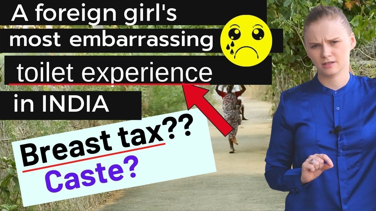 A foreign girl's most embarrassing 'toilet experience' in India | Caste System | Karolina Goswami