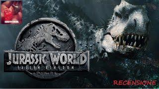 Jurassic World: Il Regno Distrutto, di Juan Antonio Bayona   RECENSIONE   no spoiler