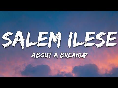 Salem Ilese - About A Breakup