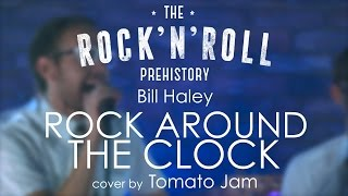 Bill Haley - Rock Around the Clock (by Tomato Jam)