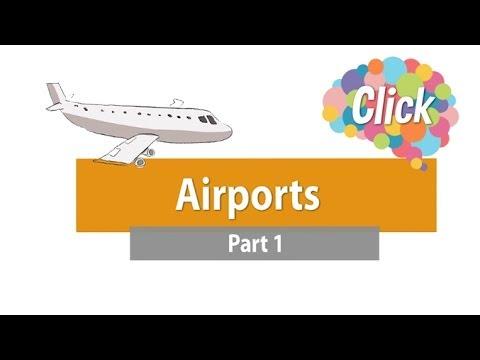 Click [by Mahidol] Airports - Part 1 ภาษาอังกฤษที่ควรรู้ในสนามบิน และบนเครื่องบิน