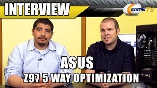 asus z97 5 way optimization demo interview newegg tv