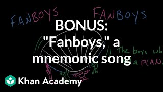 "BONUS: ""FANBOYS,"" a mnemonic song 