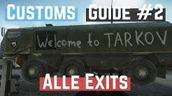 Customs / Zollgelände - Alle Ausgänge - ESCAPE FROM TARKOV Tutorial