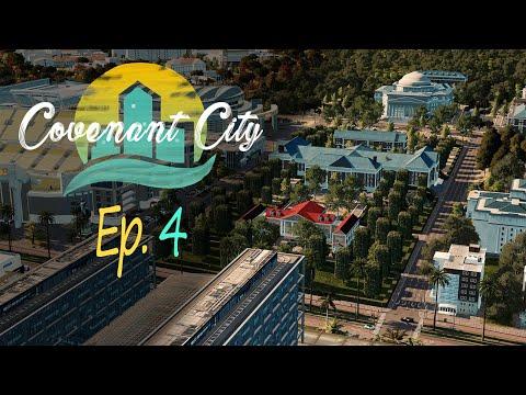 [Ep. 4] A Prestigious University (not-so-detailed yet)   Cities Skylines: Covenant City  